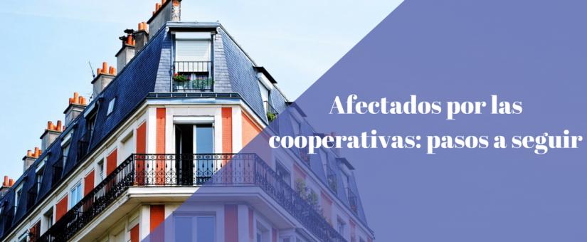 Pasos para los afectados cooperativistas