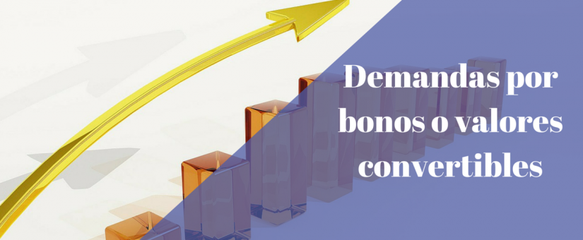 ¿Qué dicen los tribunales sobre las demandas por bonos o valores convertibles en acciones?