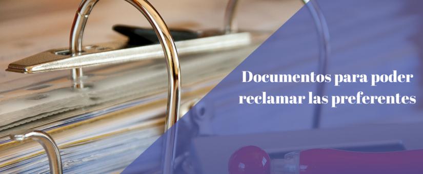 ¿Qué documentación es necesaria para reclamar las participaciones preferentes o subordinadas?